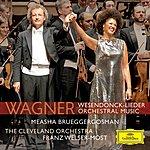 Measha Brueggergosman Wagner/Mottl: Wesendonck Lieder; Wagner: Preludes & Overtures