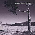 Raindancer Response