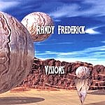 Randy Frederick Visions