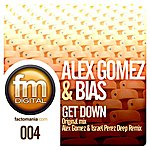 Alex Gomez Get Down