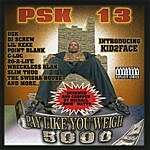 PSK-13 Pay Like You Weigh - Swishahouse Mix
