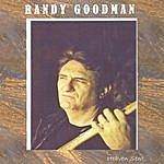 Randy Goodman Heaven Sent
