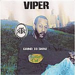 Viper Grind To Shine (Hustler's Cut)