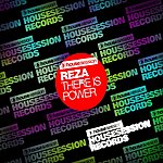 Reza There Is Power
