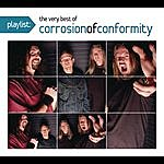 Corrosion Of Conformity Playlist: The Very Best Of Corrosion Of Conformity