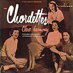 The Chordettes Close Harmony