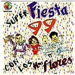 Los Hermanos Flores Super Fiesta 99