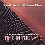 Dudley Smith Spirit Jazz 5: Time In The Sand