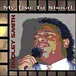 Dudley Smith My Time To Shout