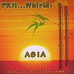 Prh Whirld: Asia