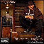 Preacha Ghetto Proud