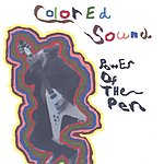 Power Of The Pen Colored Sound