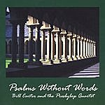 Bill Carter & The Presbybop Quartet Psalms Without Words