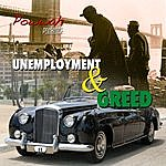 Powwah Unemployment & Greed