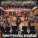 The Political Blockheads Rhymes Against Humanity