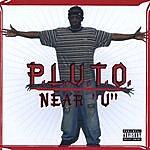 "Pluto Near ""u"""
