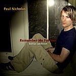 Paul Nicholas Remember Me Forever