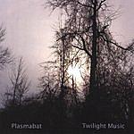 Plasmabat Twilight Music
