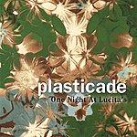Plasticade One Night At Lucita's