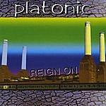 Platonic Reign On