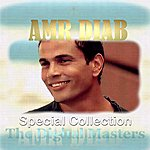 Amr Diab Special Collection - The Digital Masters