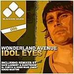 Wonderland Avenue Idol Eyes