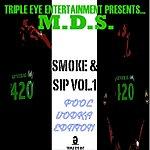 M.D.S. Triple Eye Presents... Smoke & Sip, Vol. 1 Pool Vodka Edition