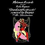 Onionz Standininthestreets (Remixes)