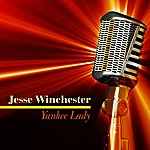 Jesse Winchester Yankee Lady