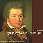 Sir Georg Solti Beethoven: Symphony No. 5 In C Minor, Op. 67
