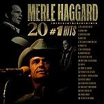 Merle Haggard 20 #1 Hits