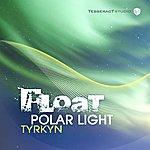 Float Polar Light / Tyrkyn