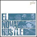 P.I.C. El Nova Hustle