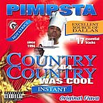 Pimpsta Country B4 Country Was Cool