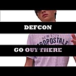 Defcon Go Out There