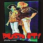 S.P. Push It (Salty Mix) (Feat. Dj Rawcut)