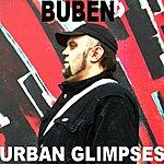 Buben Urban Glimpses