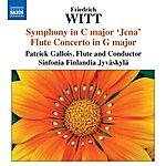 """Patrick Gallois Witt: Symphony In C Major, """"jena"""" - Flute Concerto In G Major"""