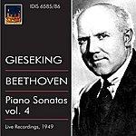 Walter Gieseking Beethoven: Piano Sonatas, Vol. 4