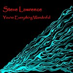 Steve Lawrence You're Everything Wonderful