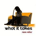 Rose Reiter What It Takes