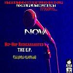 Nova Hip-Hop Reincaranated - Ep (Limited Edition)