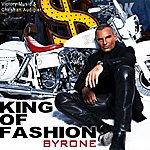 Byron...E King Of Fashion