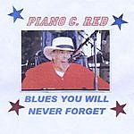 Piano 'C' Red Blues You Will Never Forget