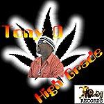 Tony D. High Grade