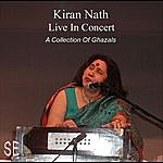 Kiran Nath Kiran Nath Live In Concert - A Collection Of Ghazals