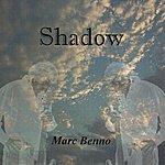 Marc Benno Shadow