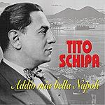Tito Schipa Addio Mia Bella Napoli