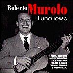 Roberto Murolo Luna Rossa