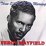 Percy Mayfield Three O'clock In The Morning